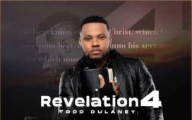 Todd Dulaney - Revelation 4 (Live)