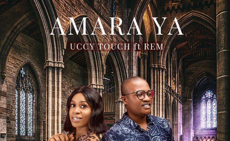 Uccy Touch - Amara Ya