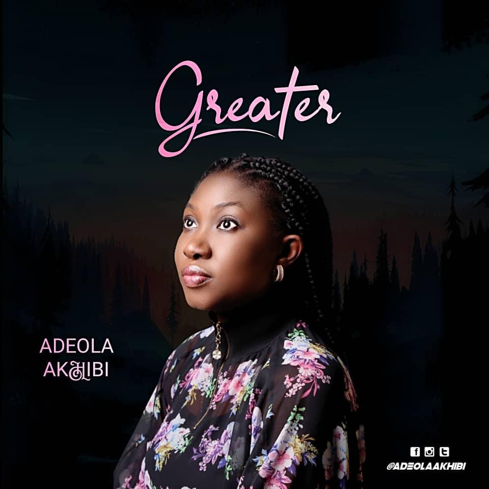Adeola Akhibi - Greater