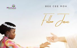 Bee Cee Moh - FOLLOW JESUS