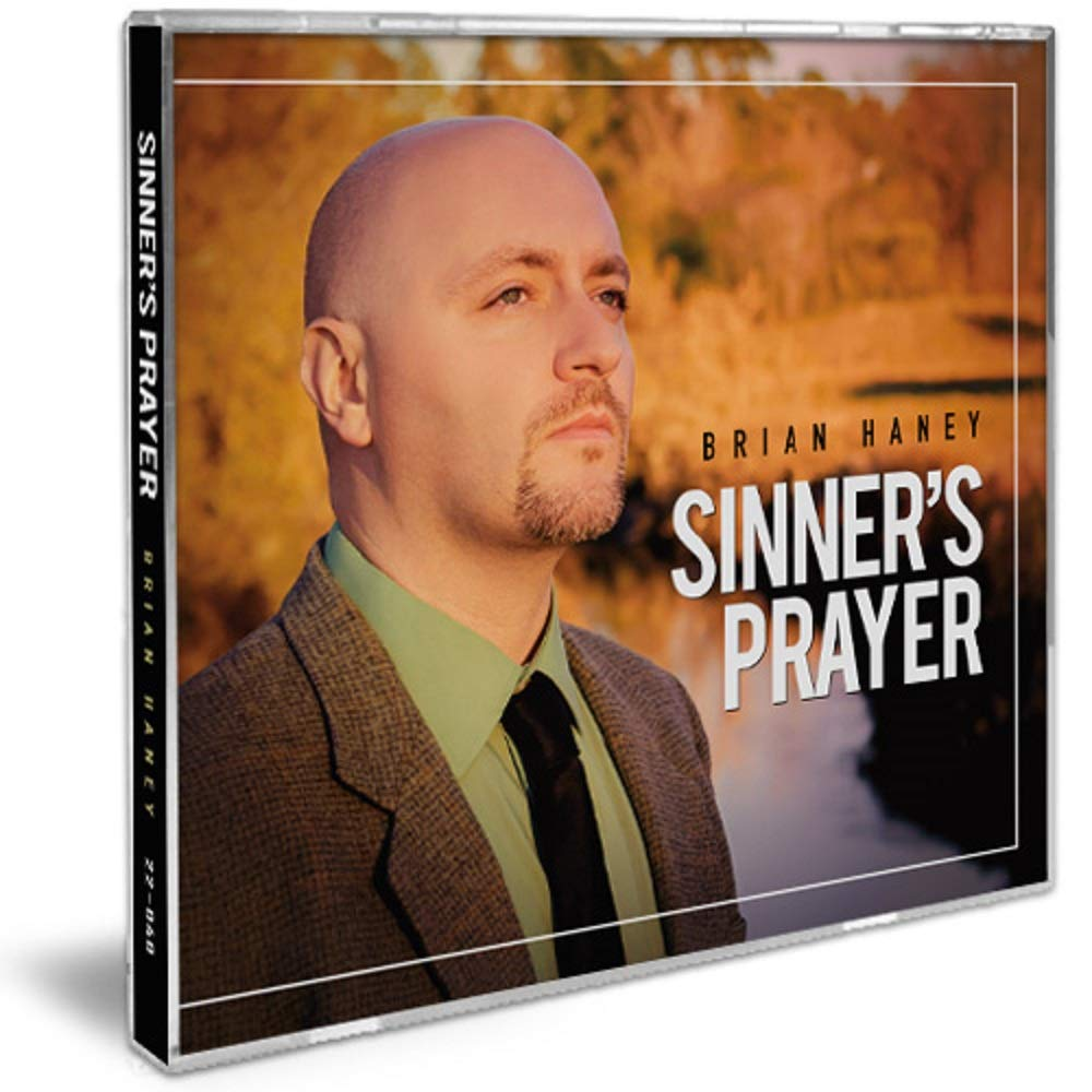 Brian Haney - Sinner's Prayer