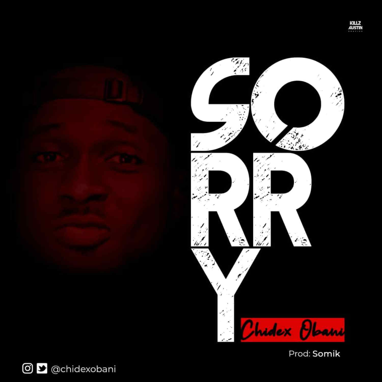Chidex Obani - Sorry