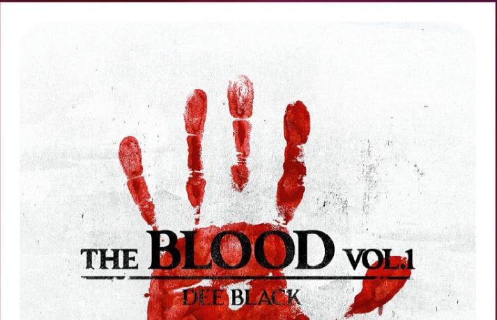 Dee Black The Blood Volume 1