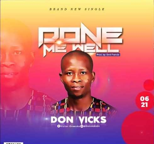 Don Vicks - Done Me Well