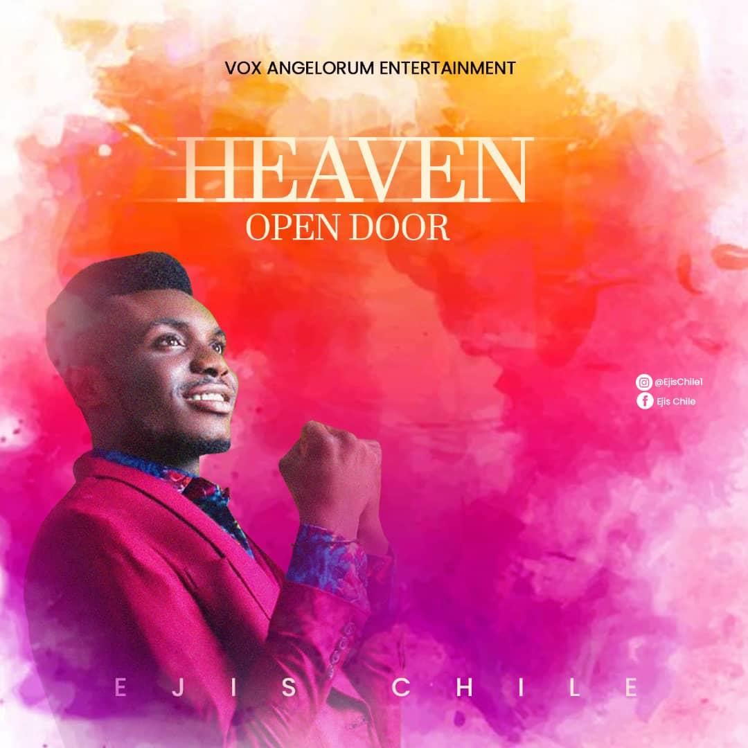 Ejis Chile - Open Heaven Door