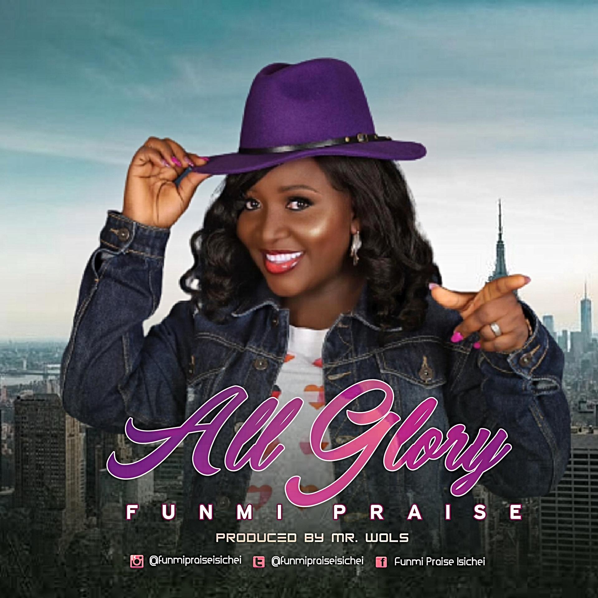 Funmi Praise - All Glory (Music Video)