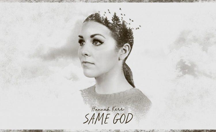 Hannah Kerr - Same God