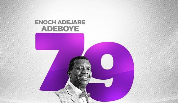 Happy 79th Birthday Celebration To Pastor Adeboye