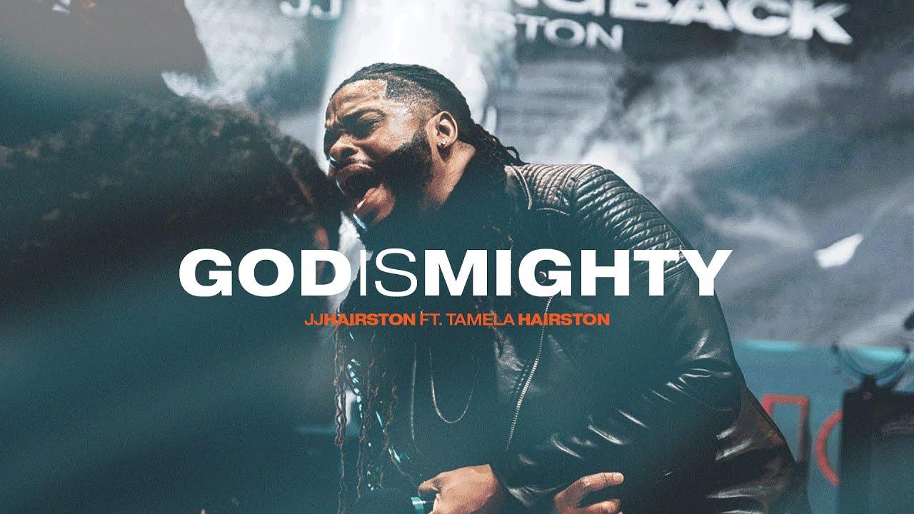 JJ Hairston - God Is Mighty ft. Tamela Hairston