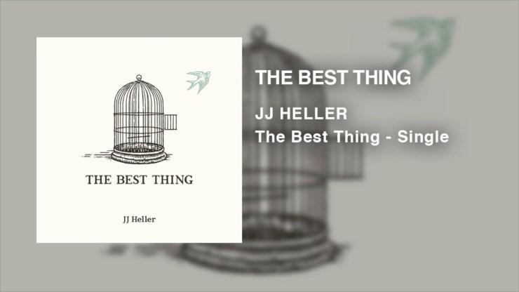 JJ Heller - The Best Thing
