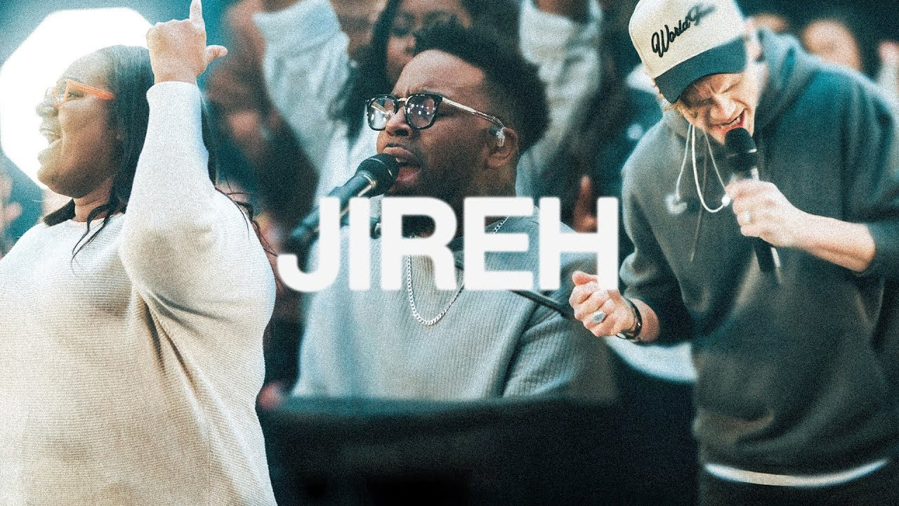 Jireh - Elevation Worship & Maverick City Music
