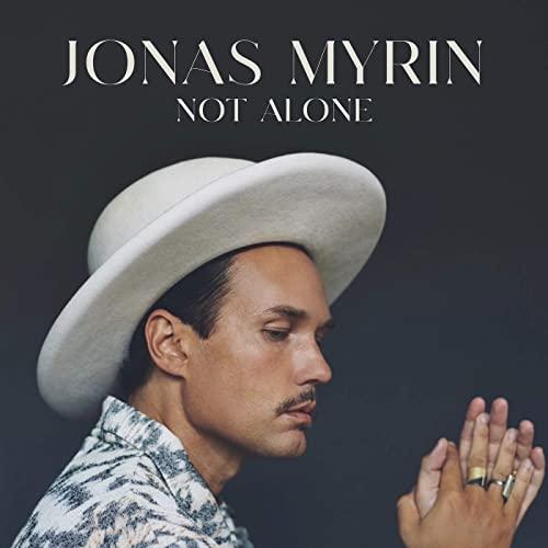 Jonas Myrin - Not Alone