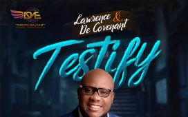 Lawrence and De'Covenant - Testify