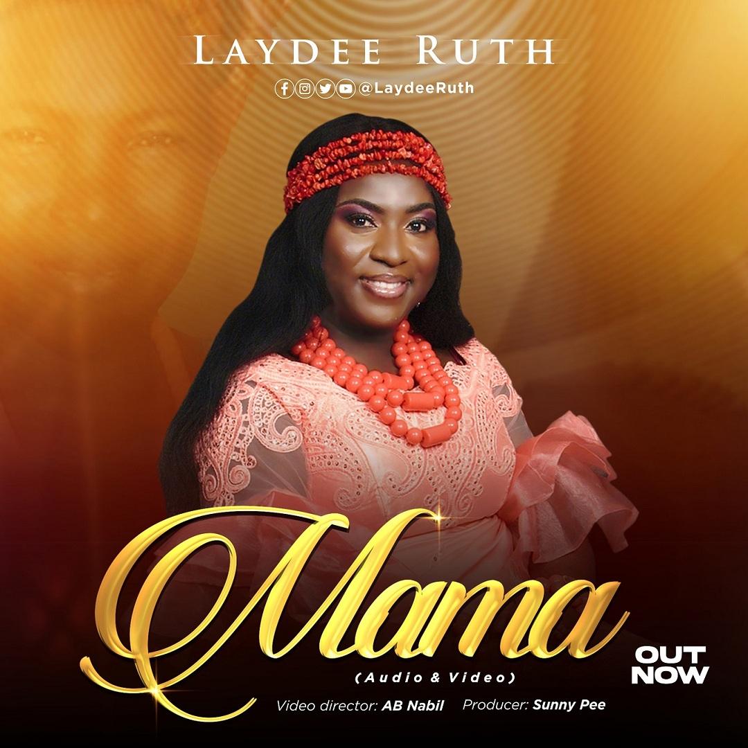 Laydee Ruth - Mama
