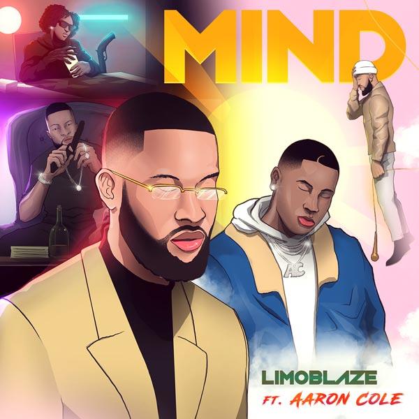 Limoblaze ft. Aaron Cole - Mind (Remix)