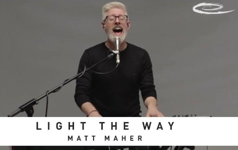 Matt Maher - Light The Way (Live)