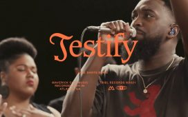 Maverick City Music - Testify ft. Dante Bowe & Naomi Raine
