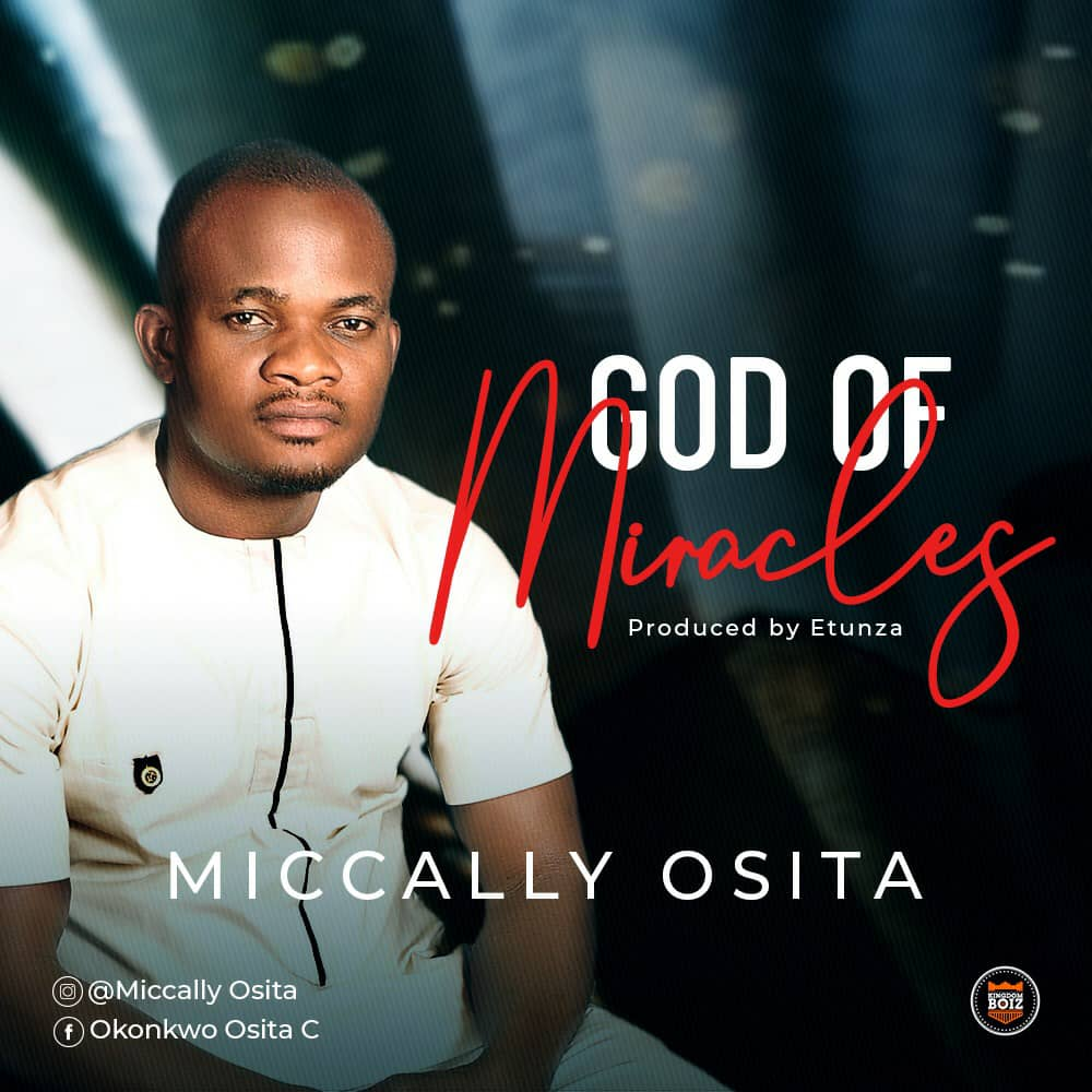 Miccally Osita - God of Miracles