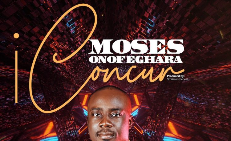 Moses Onofeghara - I Concur