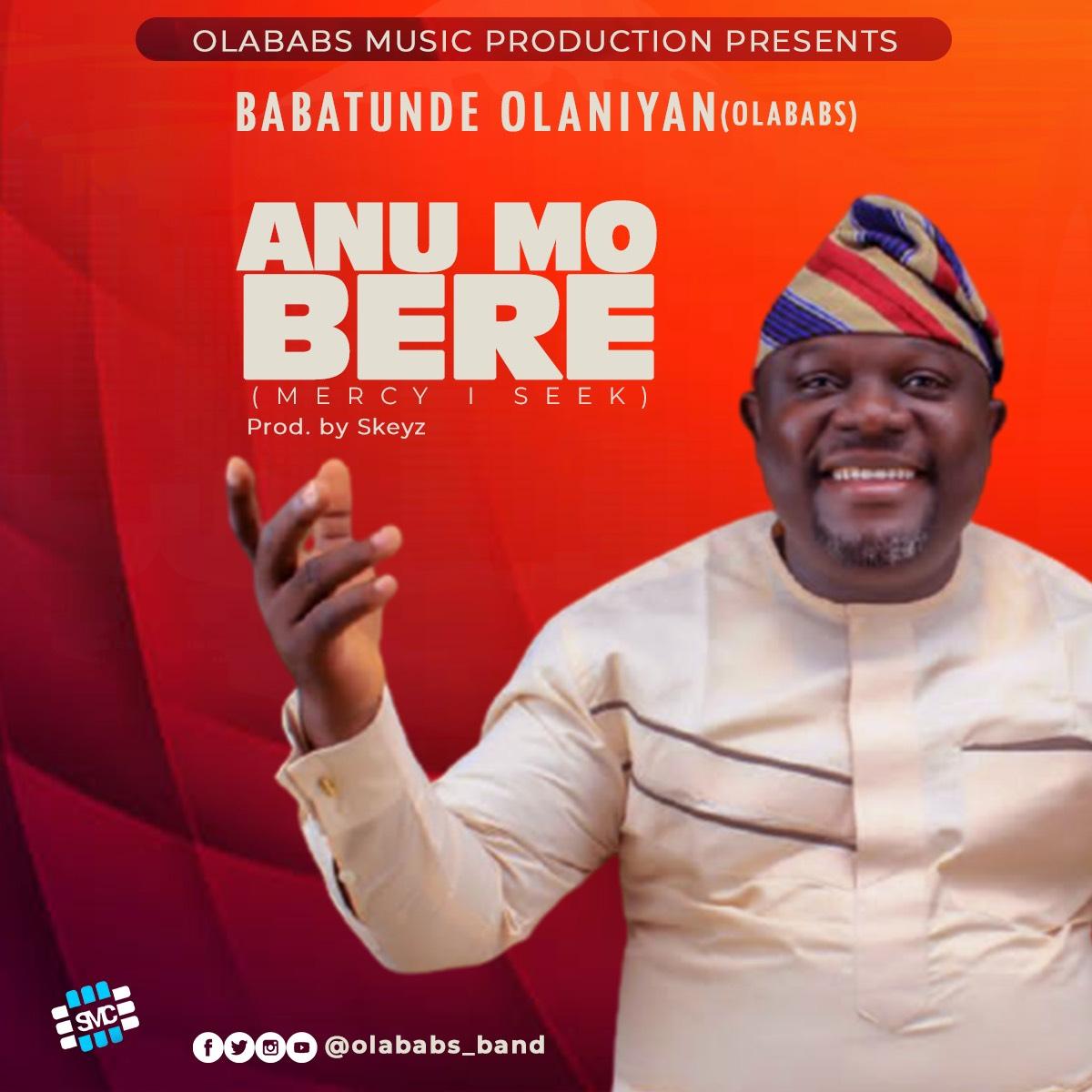 Olababs - Anu Mo Bere