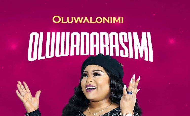 Oluwalonimi - Oluwadarasimi