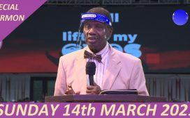 Pastor Adeboye Live Preaching RCCG Sunday Service Today 14 March 2021
