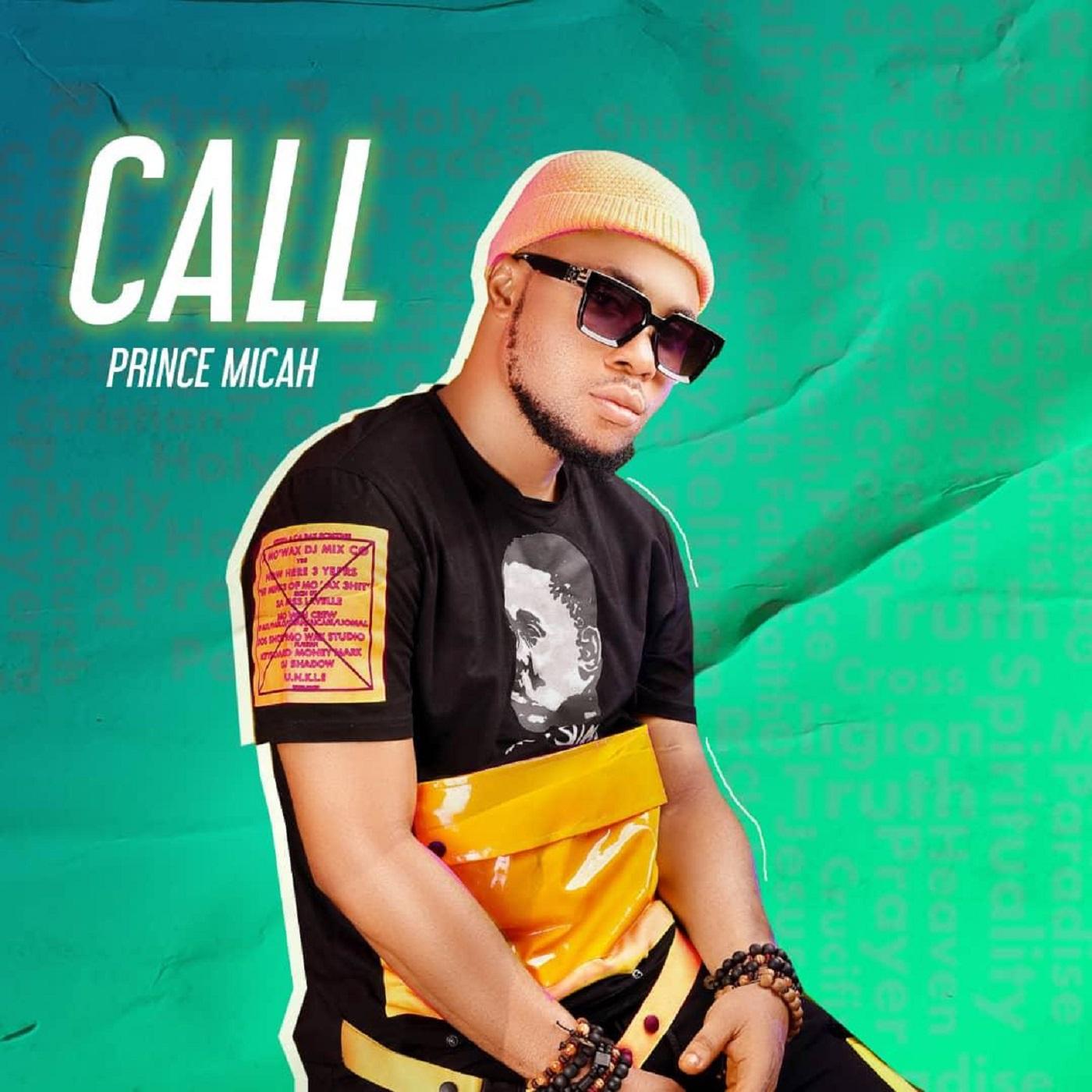 Prince Micah - Call