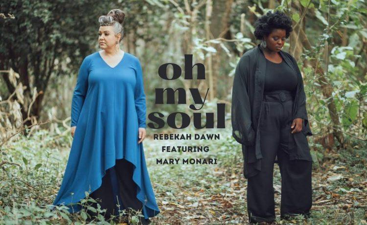 Rebekah Dawn - My Soul Ft. Mary Monari
