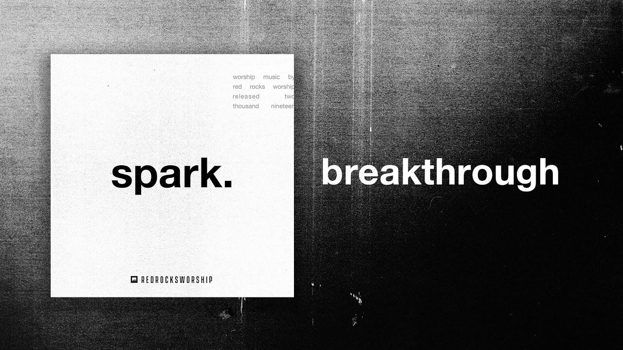 Red Rocks Worship - Breakthrough (Live)