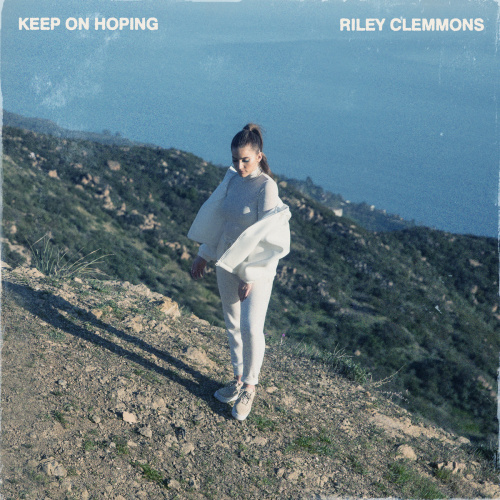 Riley Clemmons - Keep On Hoping (Gospelminds)