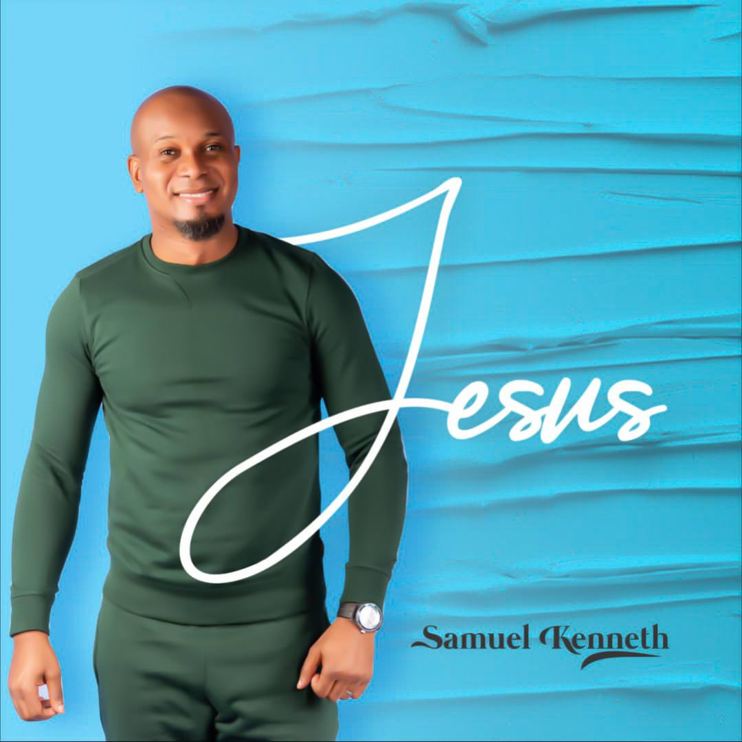 Samuel Kenneth - Jesus