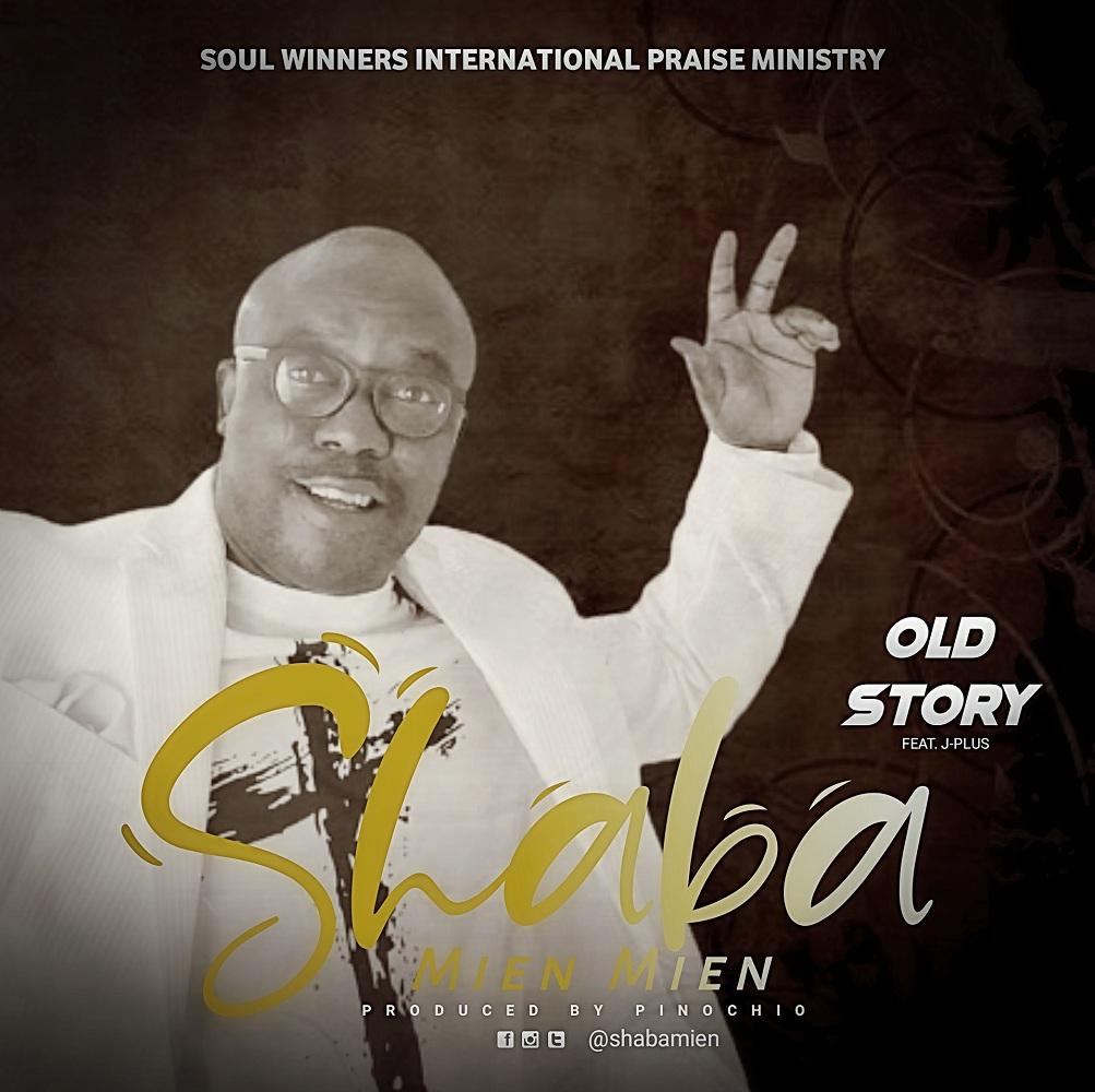 Shaba Mien Mien - Old Story