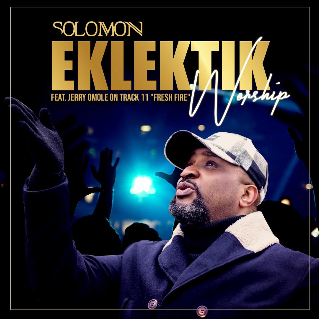 Solomon - Eklektik Worship