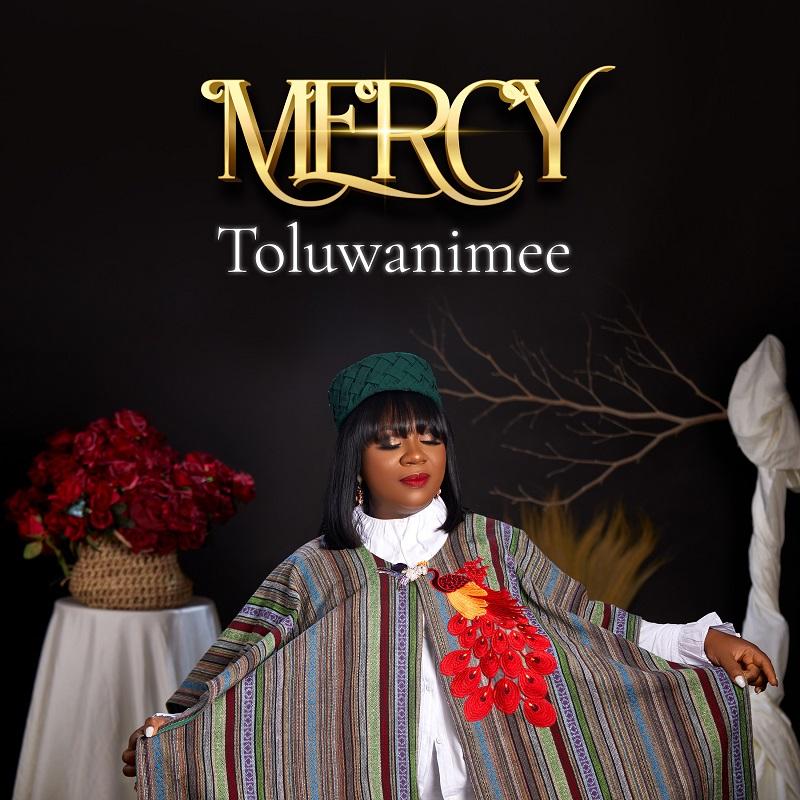 Toluwanimee - Mercy