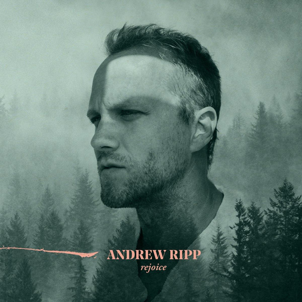Andrew Ripp - Rejoice