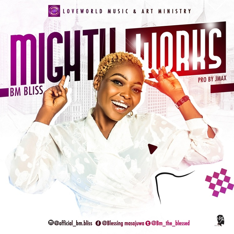 BM Bliss - Mighty Works