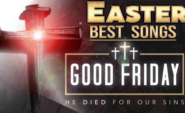 Best Easter Worship & Praise Songs 2021 Collection