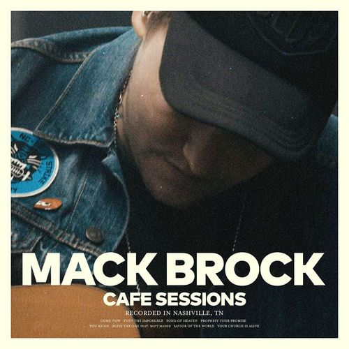 Cafe Sessions - Mack Brock & Worship Together