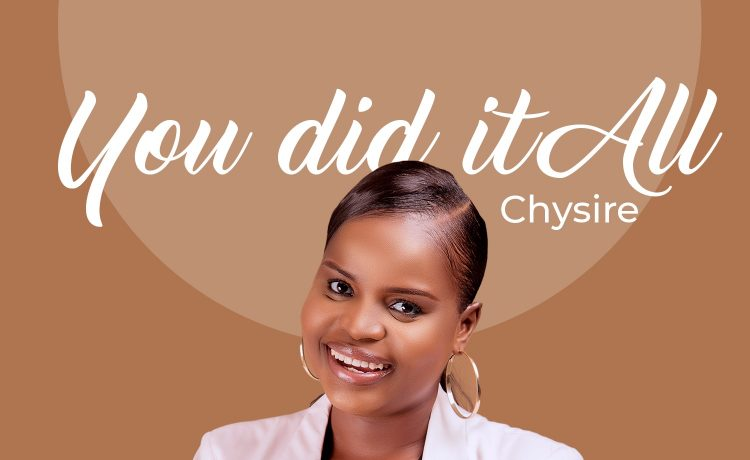 Chysire - You Did It All
