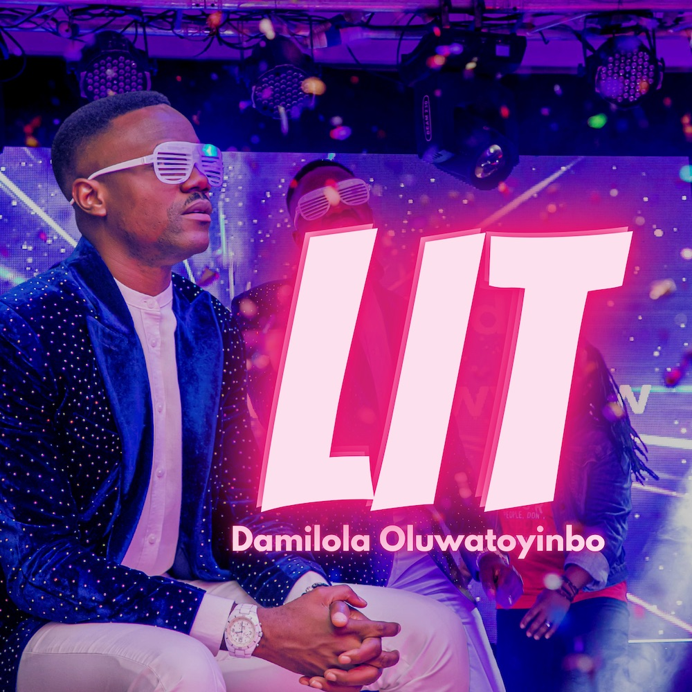 Damilola Oluwatoyinbo - Lit