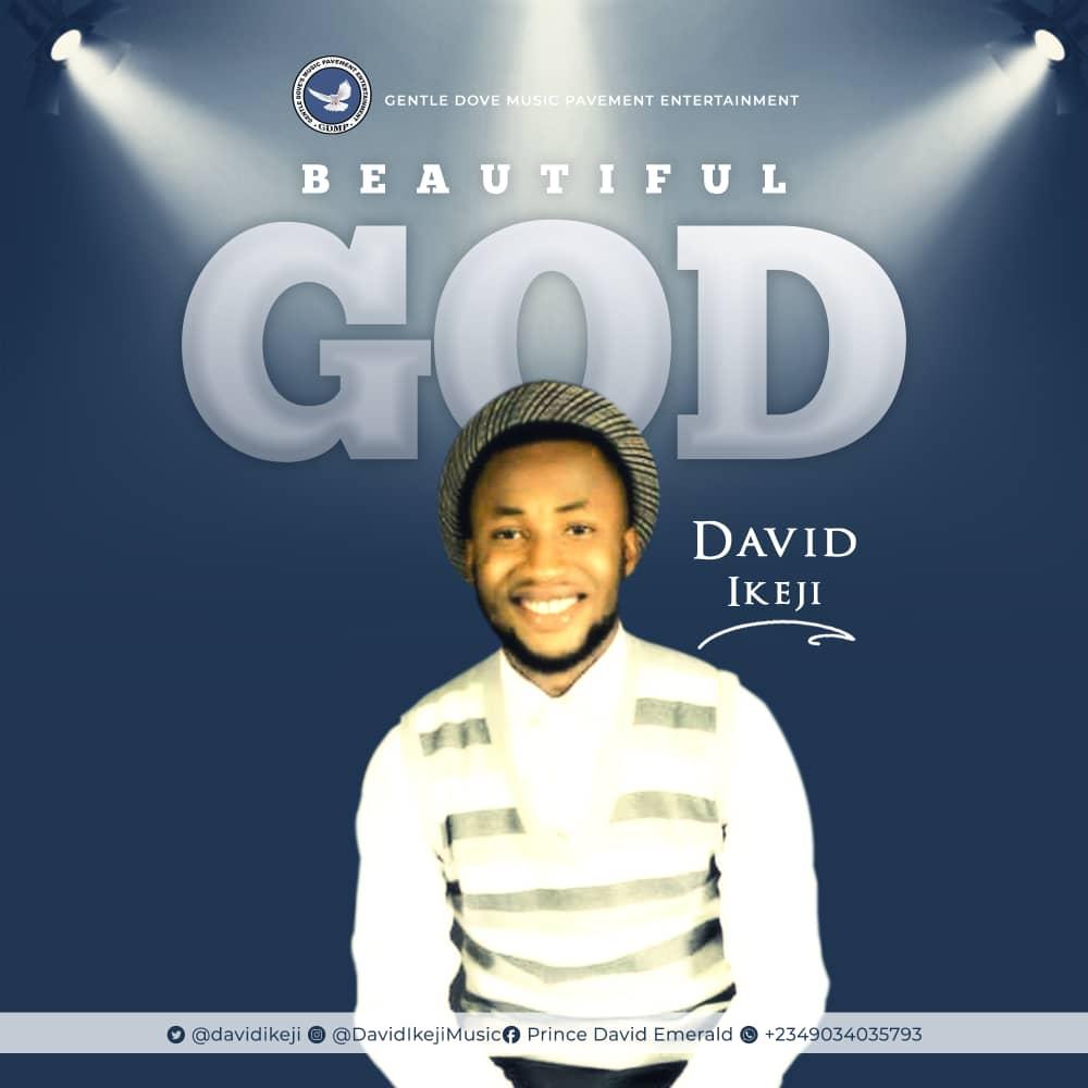 David Ikeji - Beautiful God
