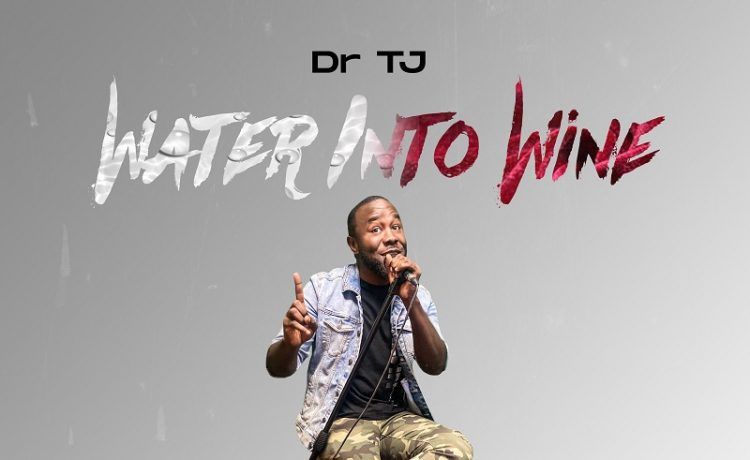 Dr TJ - Water into Wine