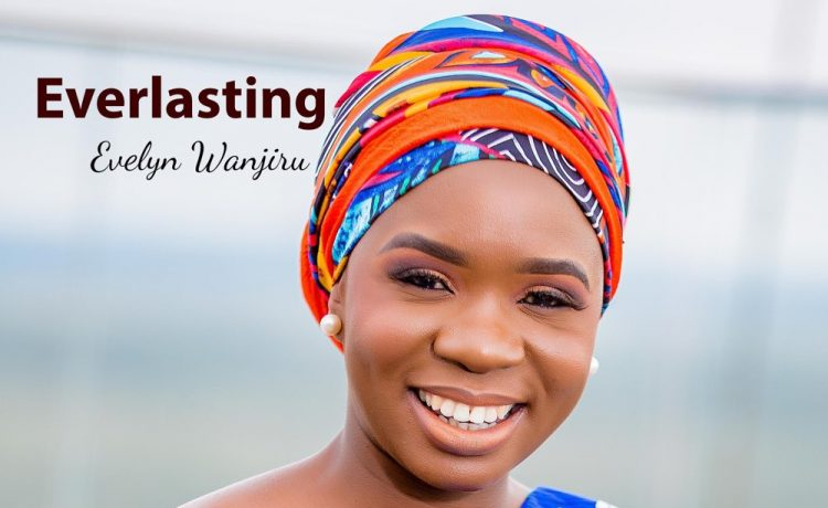 Evelyn Wanjiru - Everlasting