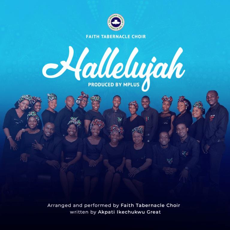 Faith Tabernacle Choir - Hallelujah