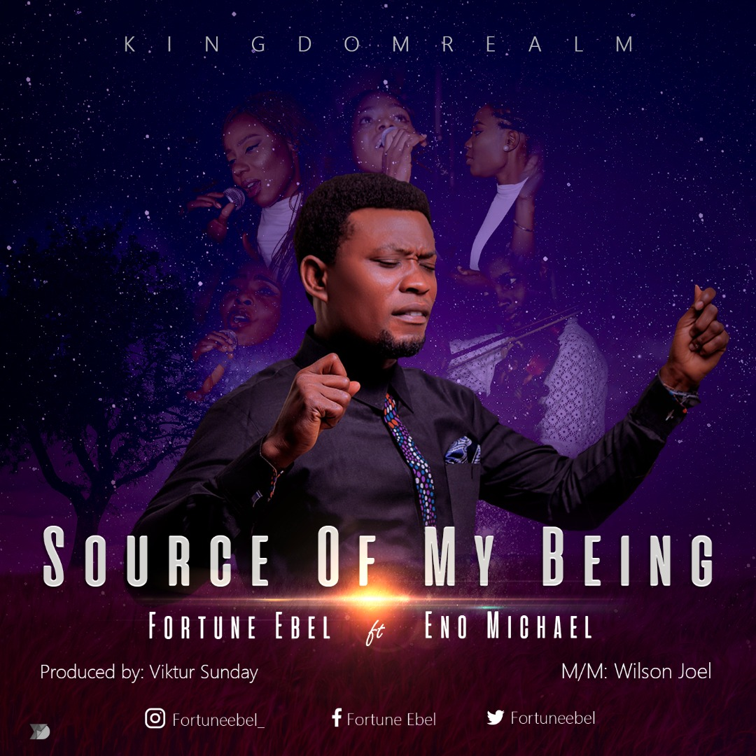 Fortune Ebel & Kingdom Realm - Source of Being Ft Eno Michael