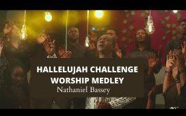 Hallelujah Challenge Worship Medley by Nathaniel Bassey