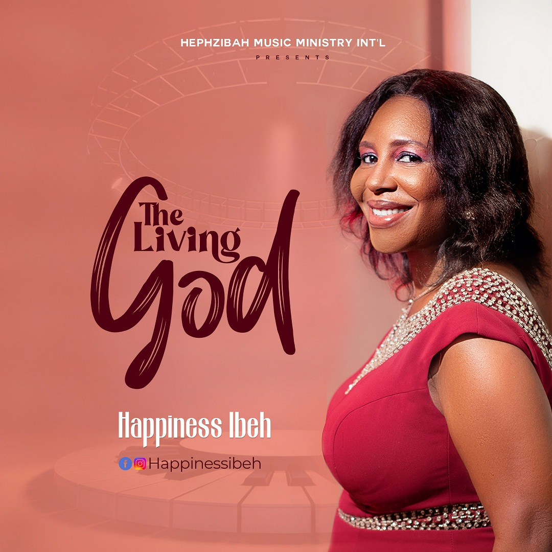 Happiness Ibeh - The Living God