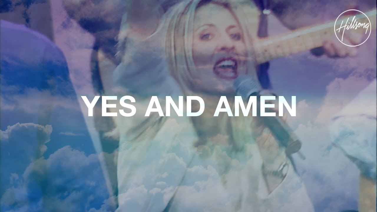 Hillsong Worship Live - Yes and Amen