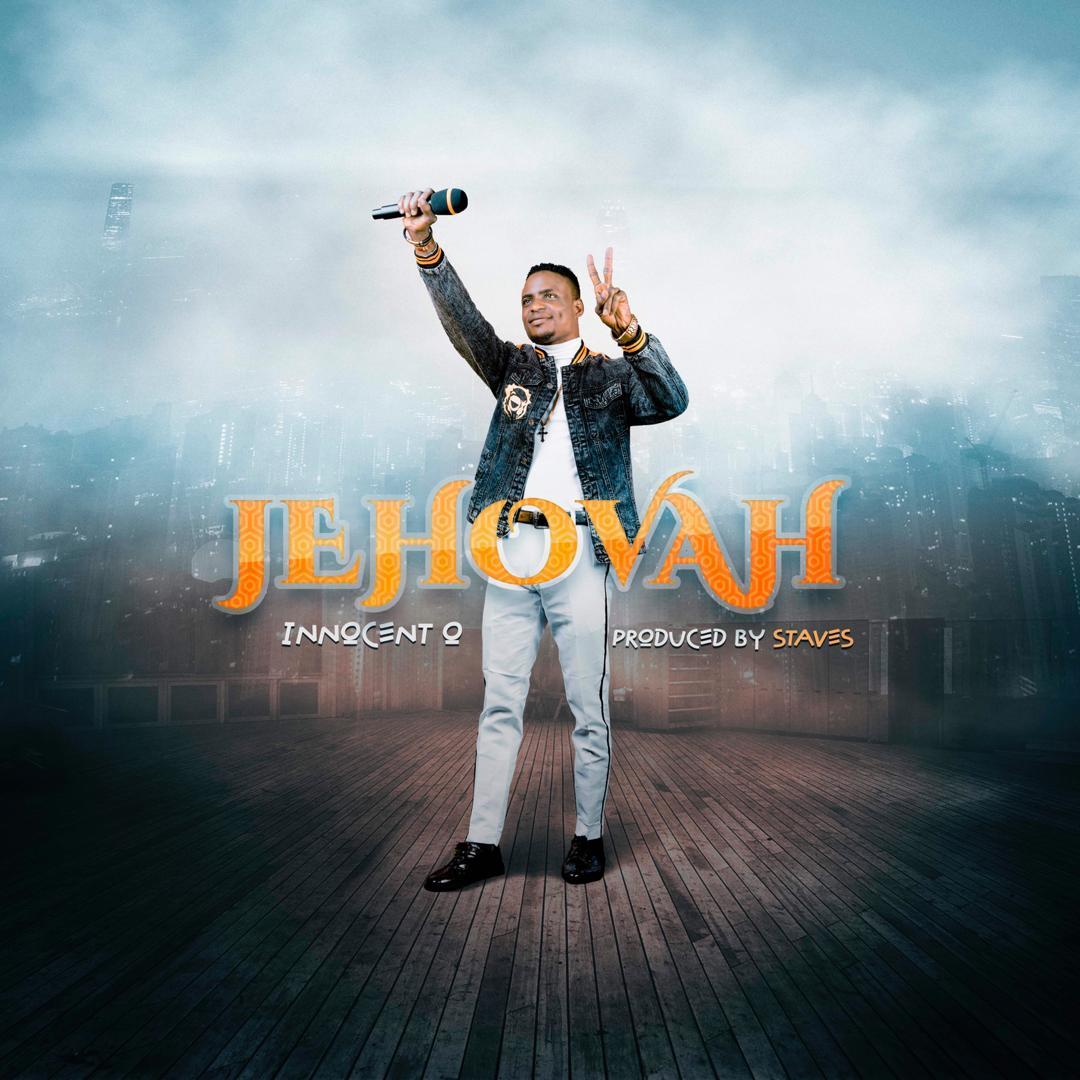 Innocent O - Jehovah