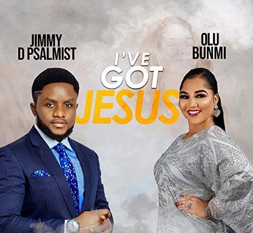 I've Got Jesus - Jimmy D Psalmist & Olubunmi